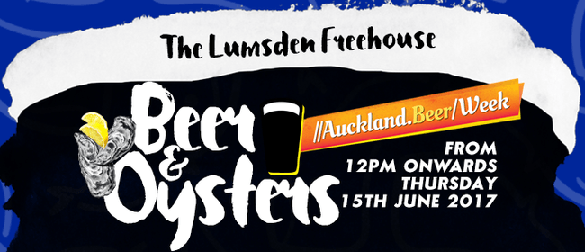 Oysters and Beer - Auckland Beer Week
