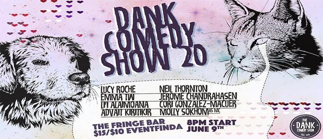 Dank Comedy Show 20