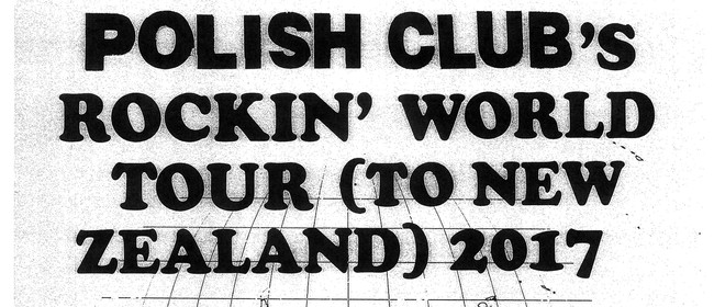 Polish Club Alright Already New Zealand Shows