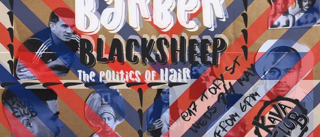 Kava Club's Barber Black Sheep: The Politics of Hair