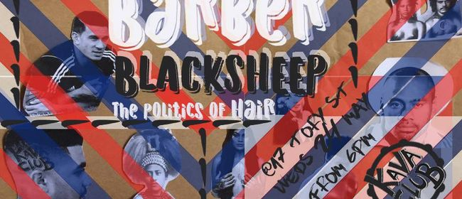 Kava Club's Barber Black Sheep: The Politics of Hair