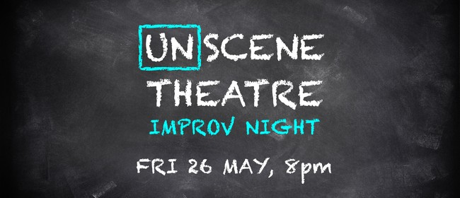 Unscene Theatre: Improv Night!