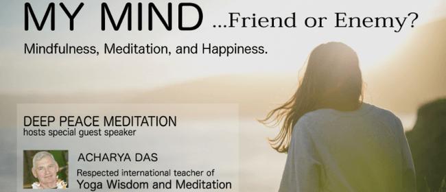 Yoga Wisdom Seminar - The Mind, Friend or Enemy