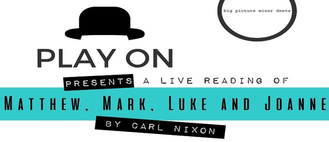 Play On: Matthew, Mark, Luke and Joanne by Carl Nixon