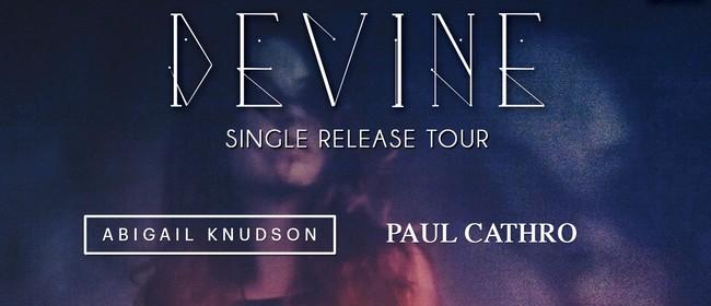 Devine Single Release Tour