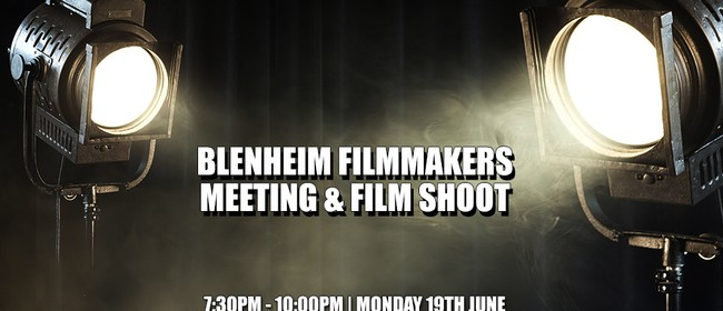Blenheim Filmmakers Meeting - Film Shoot