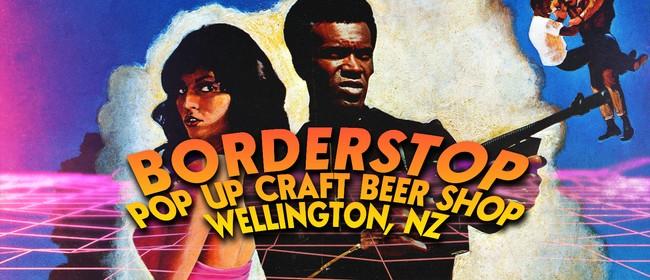 Borderstop - Pop Up Beer Shop