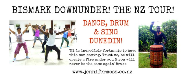 Dance, Drum & Sing with Bismark: Dunedin!