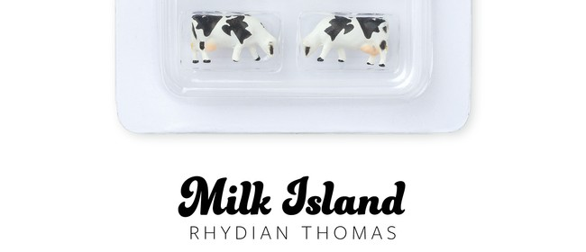 Book Launch for Milk Island by Rhydian Thomas