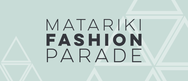 Matariki Fashion Parade