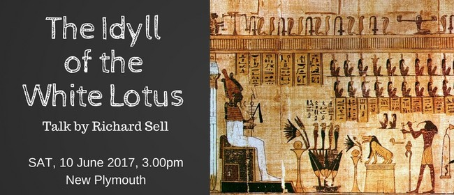 The Idyll of the White Lotus - Public Talk by Richard Sell