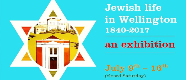 Jewish Life In Wellington 1840 - 2017