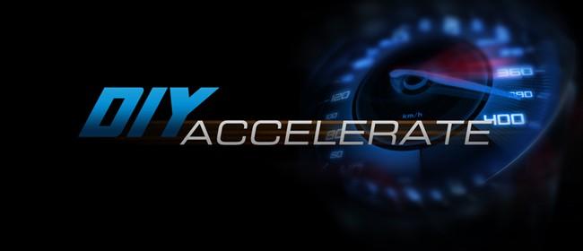 DIY Accelerate