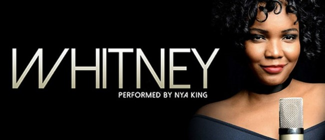 The Whitney Houston Experience: CANCELLED