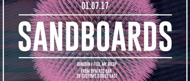 Sandboards (Feel My Bicep) - Auckland