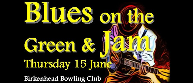 Blues On the Green & Jam