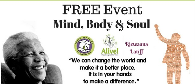 International Mandela Day - Mind, Body and Soul Celebration