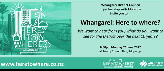 Whangarei: Here to Where?