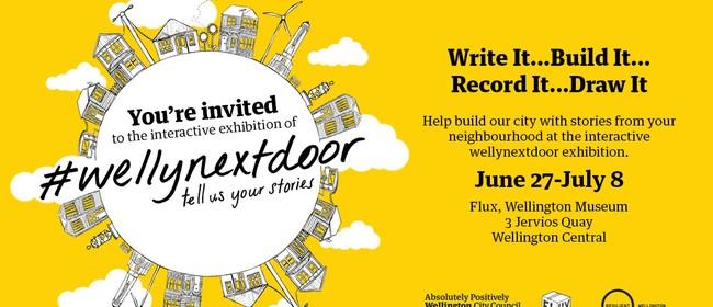#Wellynextdoor Exhibition - Artist Workshop