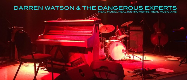 Darren Watson & The Dangerous Experts