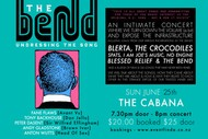 The Bend : CANCELLED