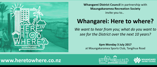 Whangarei: Here to Where?