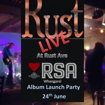 Rust - Debut Album Release Show