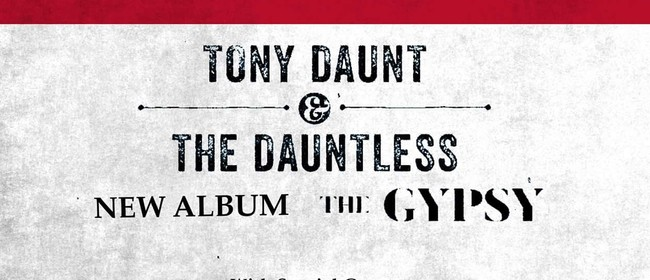 Tony Daunt and The Dauntless