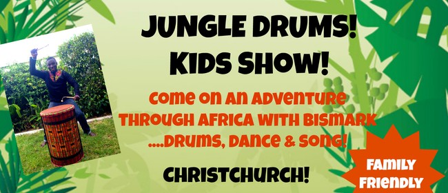 Jungle Drums Kids Show!