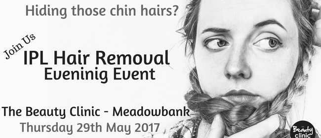 IPL Hair Removal Even Evening: CANCELLED