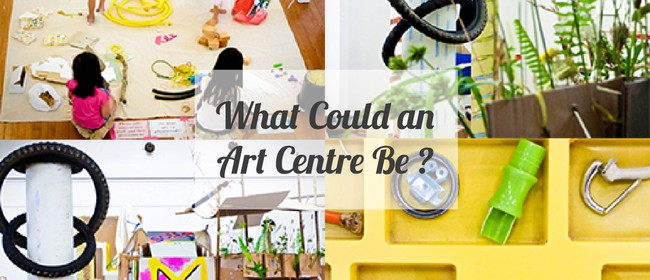 What Could An Arts Centre Be?
