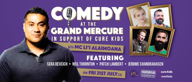 Great Comedy At the Grand Mercure - In Support of Cure Kids: CANCELLED