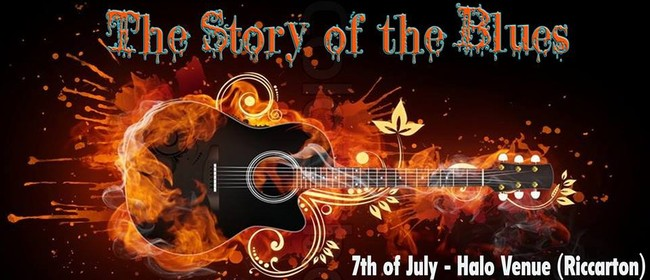 The Story of The Blues - Show & Supper