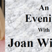 An Evening with Joan Withers