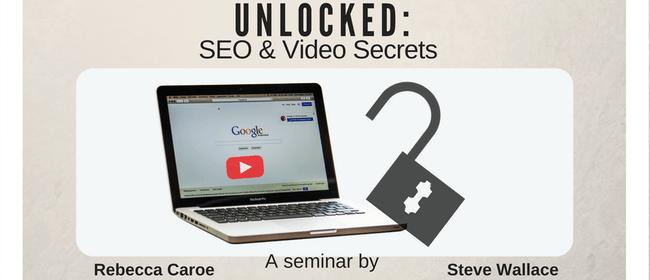 Unlocked: SEO and Video Secrets