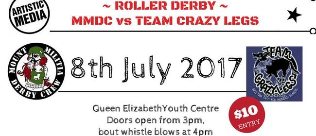 Roller Derby: Mount Militia Derby Crew vs Team Crazy Legs