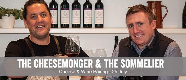 The Cheesemonger & The Sommelier - Cheese & Wine Tasting