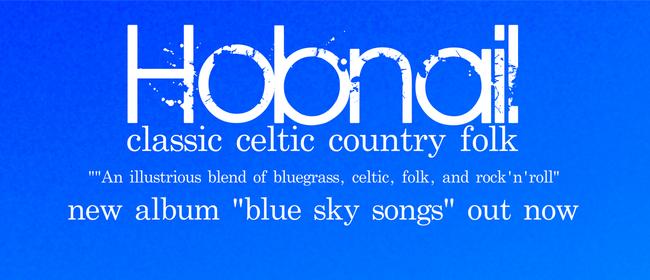 Hobnail Blue Skies Tour
