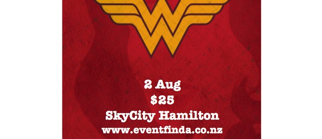 Wonder Women of the Waikato: CANCELLED