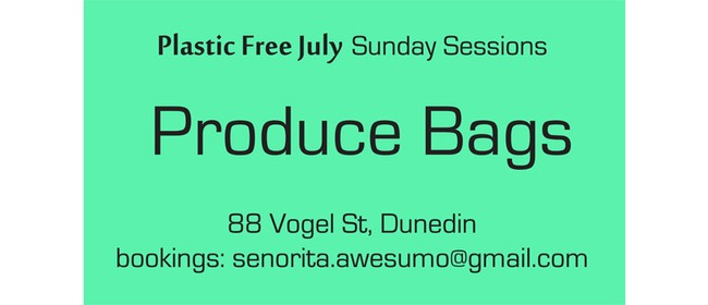 Free Produce Bags - Plastic Free July