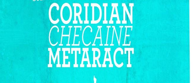 Coridian, Checaine & Metaract