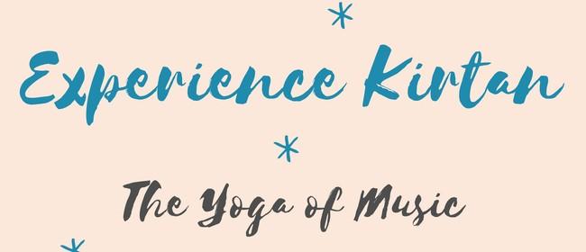 Experience Kirtan - The Yoga of Music
