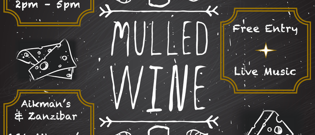 Mulled Wine and Cheese Festival