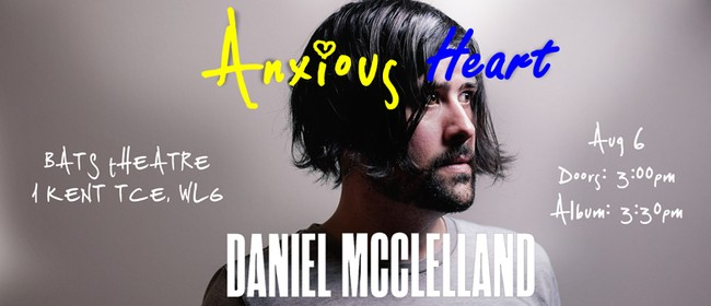 Listening Party - Daniel McClelland - Anxious Heart
