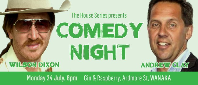 Comedy Night with Wilson Dixon & Andrew Clay: SOLD OUT