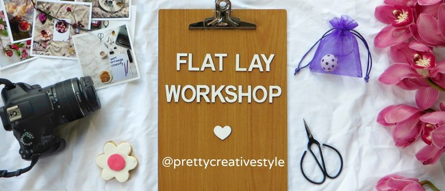 Flat Lay Photography Workshop