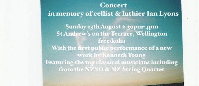 Concert In Memory of Luthier & Cellist Ian Lyons