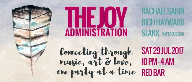 The Joy Administration Feat. Rach Sabin, Rich Hayward, Slakx