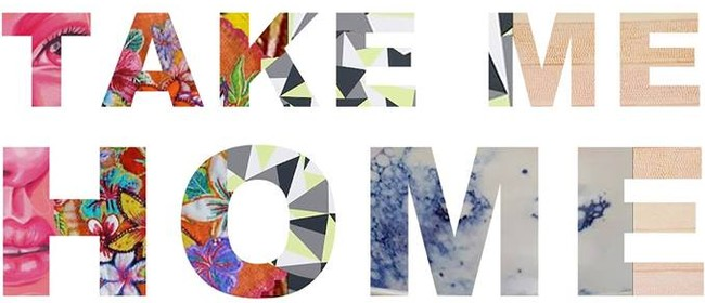 Take Me Home: An Art Exhibition of Beautiful Things