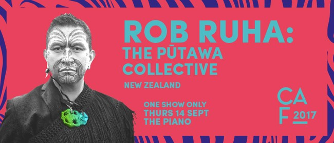 Christchurch Arts Festival - Rob Ruha: The Pūtawa Collective